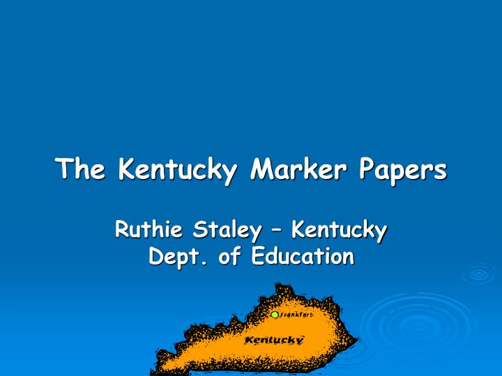 the kentucky marker papers n.