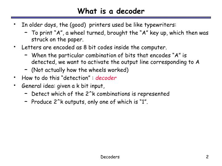 What is a decoder