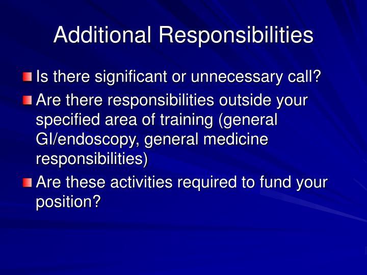 Additional Responsibilities