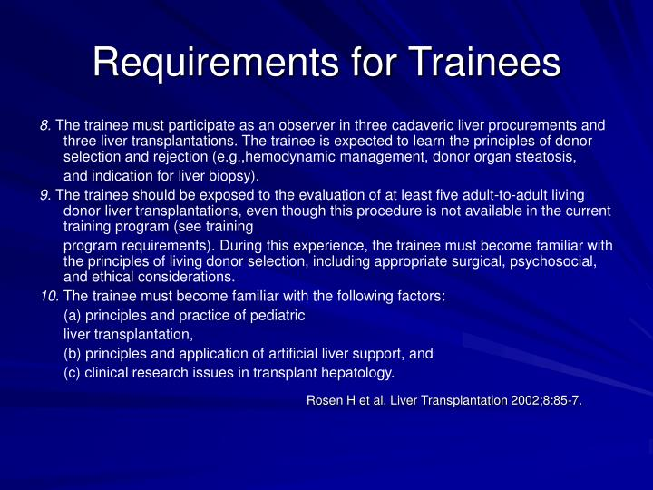 Requirements for Trainees