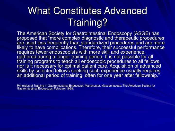 What Constitutes Advanced Training?