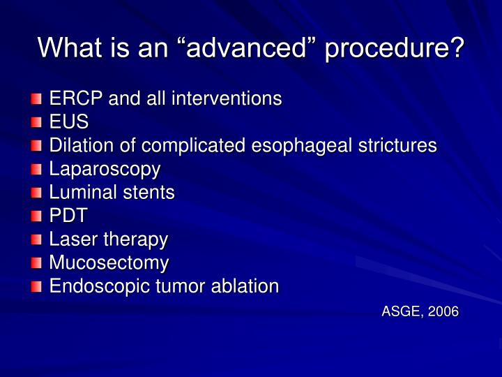 """What is an """"advanced"""" procedure?"""