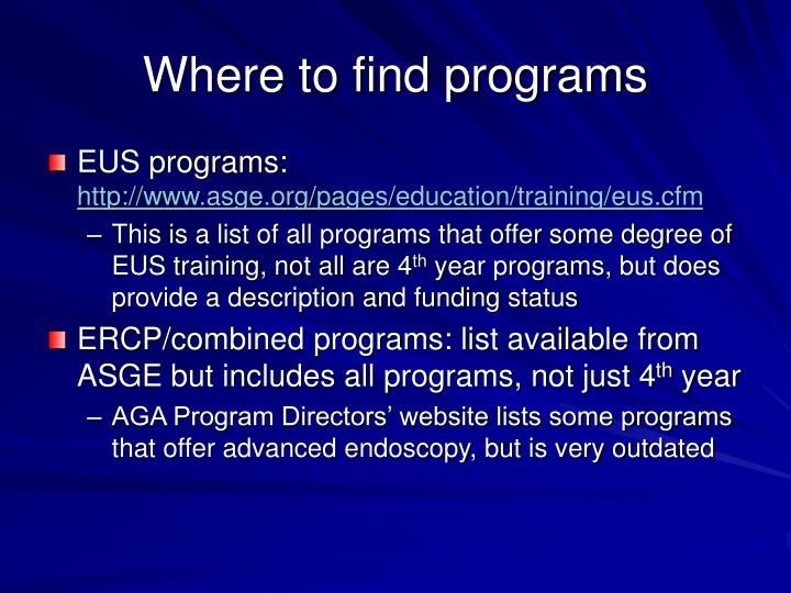 Where to find programs
