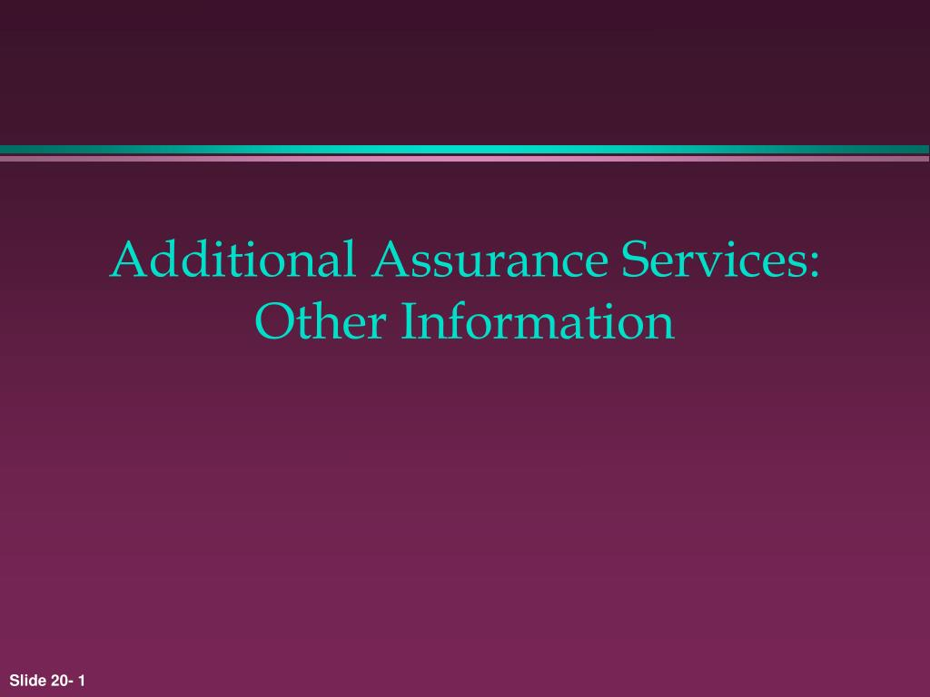 additional assurance services other information l.