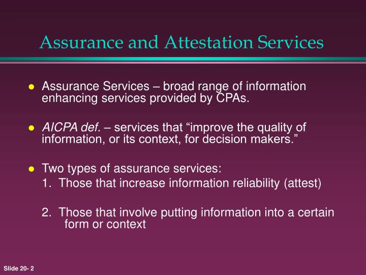 Assurance and attestation services