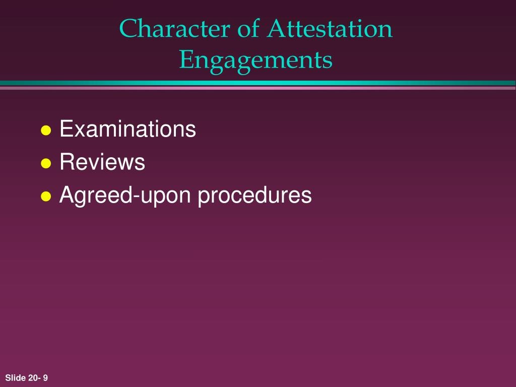 Character of Attestation Engagements