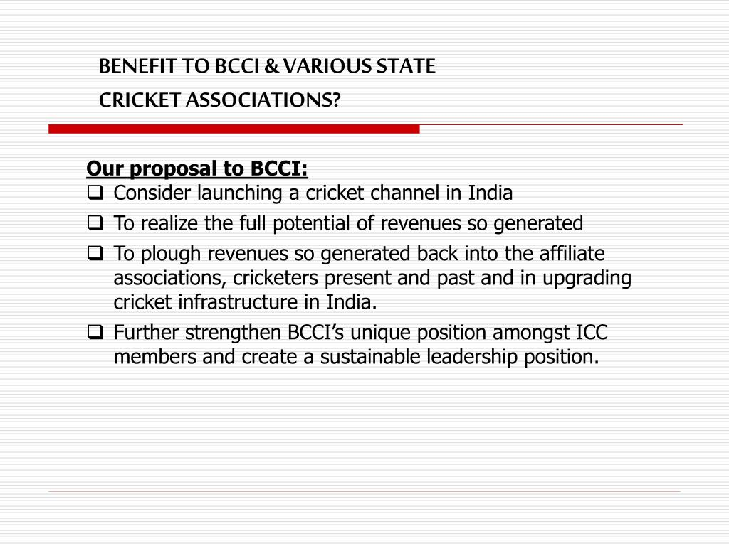 BENEFIT TO BCCI & VARIOUS STATE