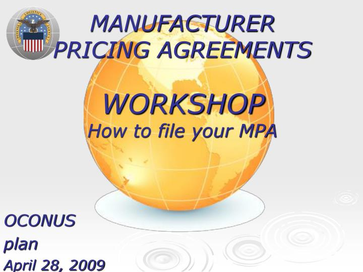 manufacturer pricing agreements workshop how to file your mpa n.