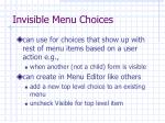 invisible menu choices
