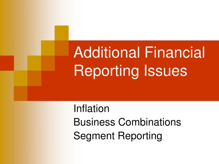 additional financial reporting issues n.