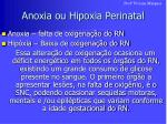 anoxia ou hipoxia perinatal