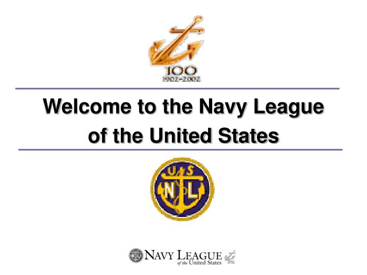 welcome to the navy league of the united states n.