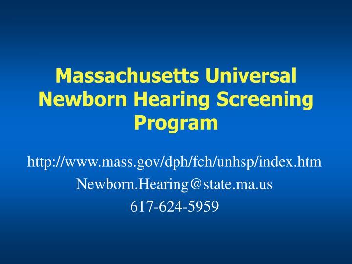 Massachusetts Universal Newborn Hearing Screening Program