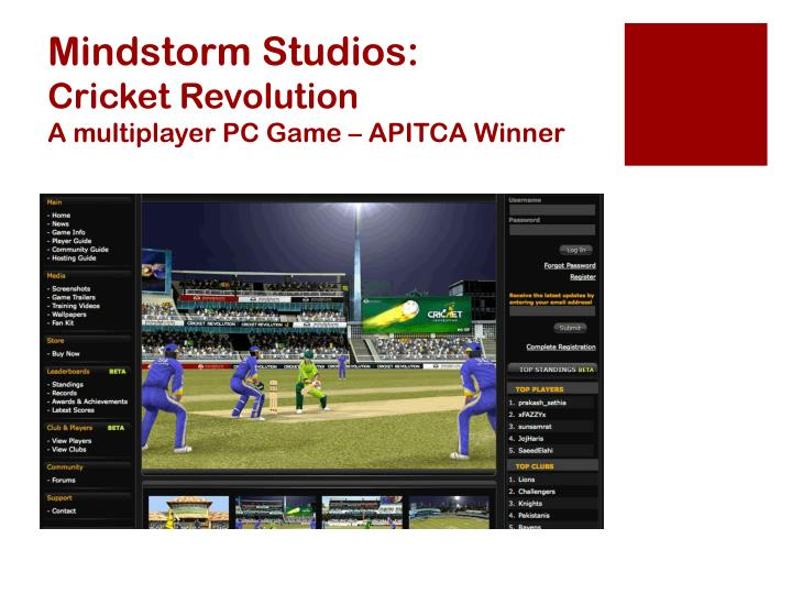 Mindstorm studios cricket revolution a multiplayer pc game apitca winner