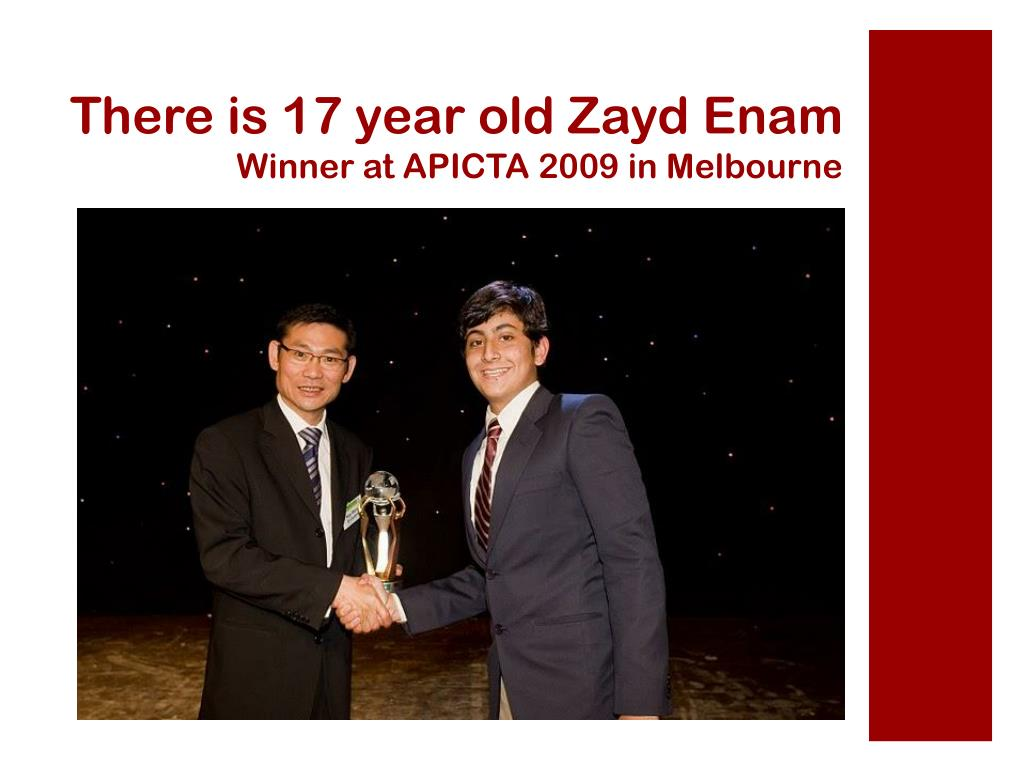 There is 17 year old Zayd Enam