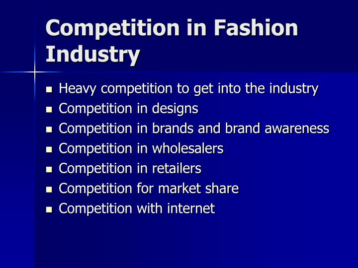 Competition in Fashion Industry