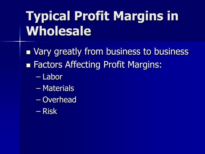 Typical Profit Margins in Wholesale