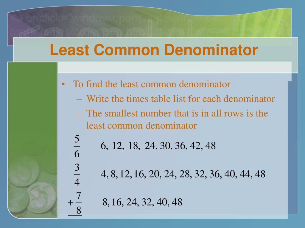 Least Common Denominator
