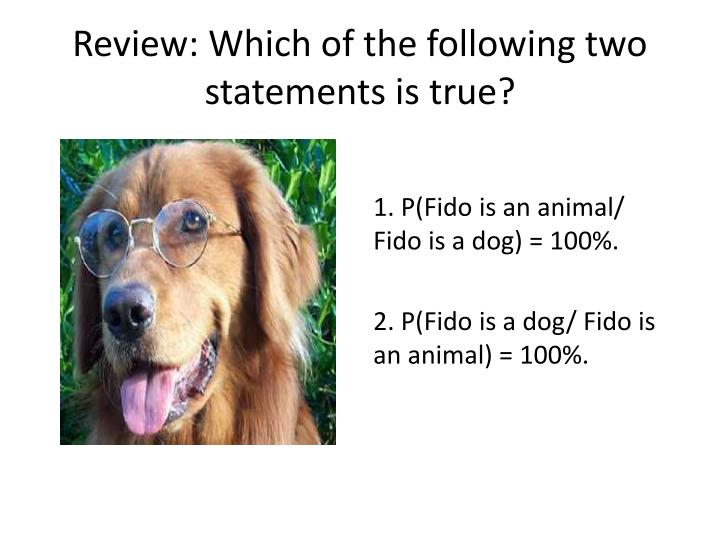 review which of the following two statements is true n.