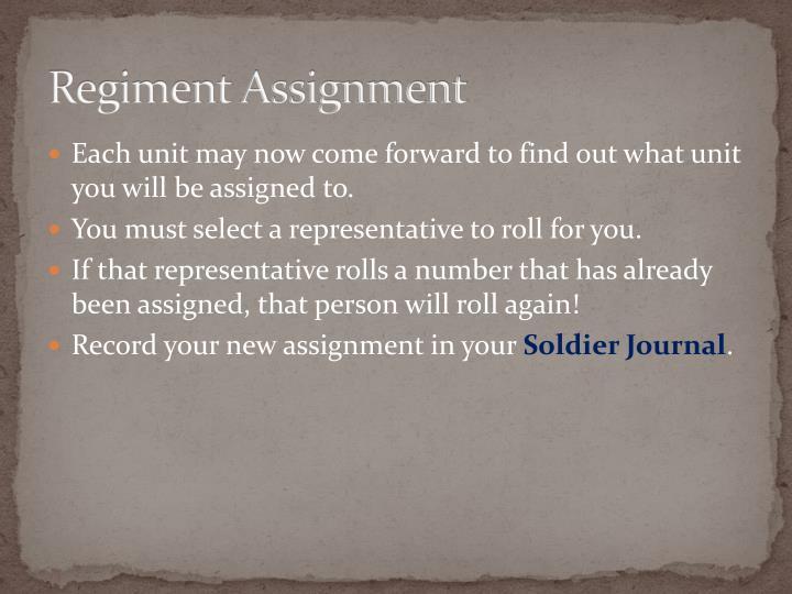 Regiment Assignment