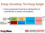 energy harvesting the energy budget