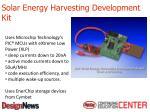 solar energy harvesting development kit