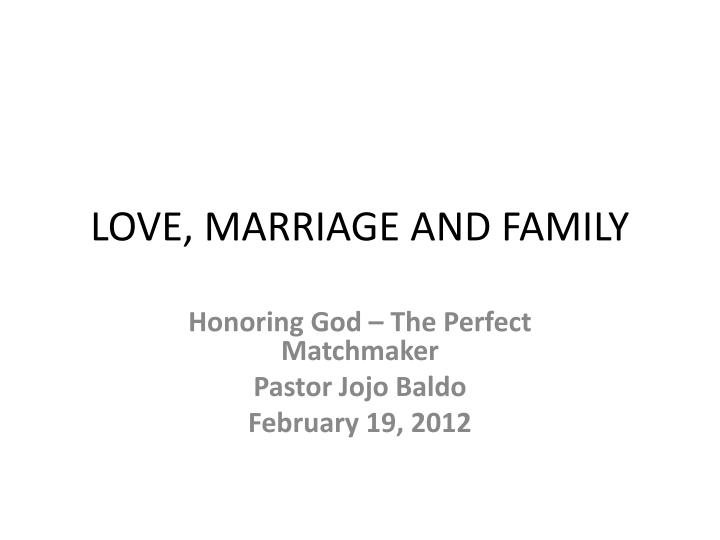 love marriage and family n.