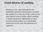 social theories of smoking47