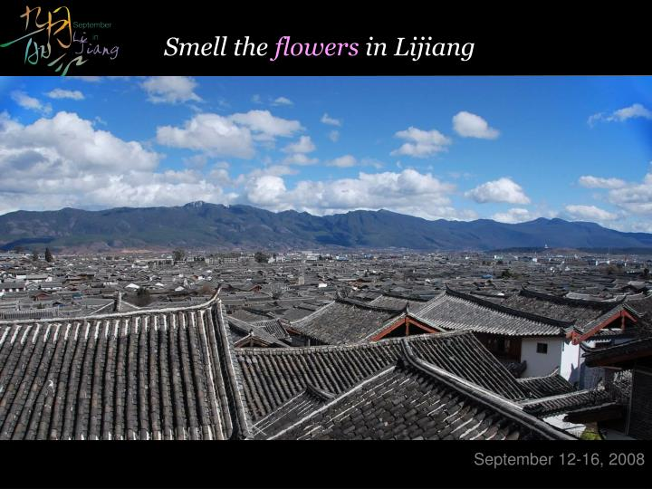 smell the flowers in lijiang n.