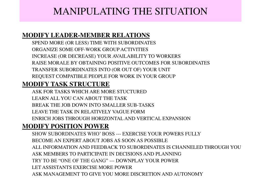 MANIPULATING THE SITUATION