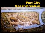 port city reconstruction