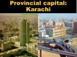 provincial capital karachi