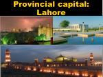 provincial capital lahore
