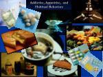 addictive appetitive and habitual behaviors