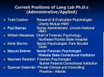 current positions of lang lab ph d s administrative applied