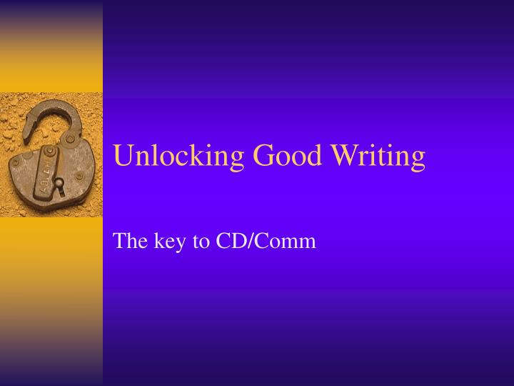 unlocking good writing n.