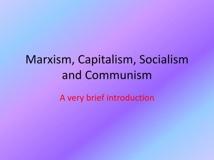 marxism capitalism socialism and communism n.