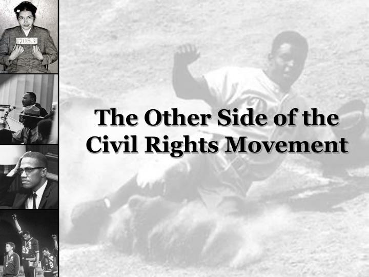 the other side of the civil rights movement n.