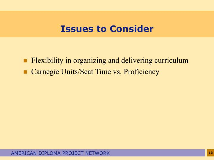 Flexibility in organizing and delivering curriculum