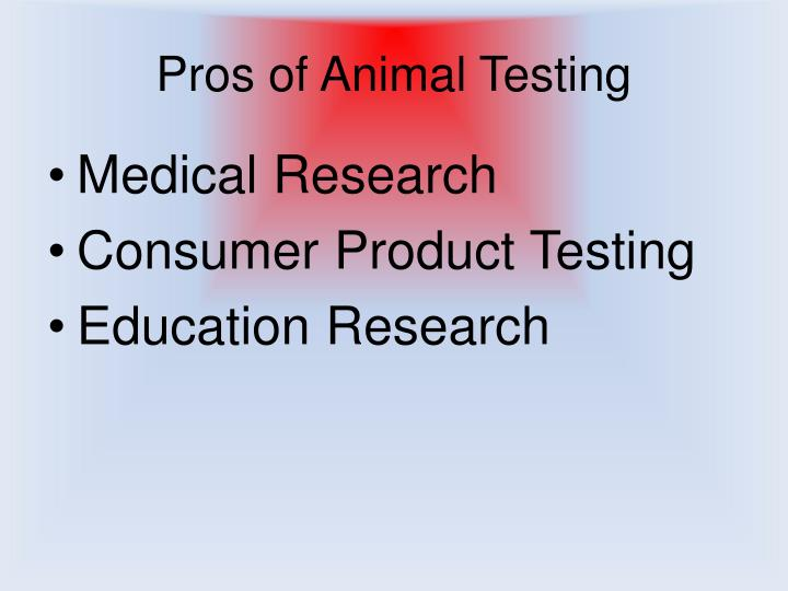 advantages and disadvantages of animal testing Scientific disadvantages of animal testing pg2 scientiþc disadvantages of animal testing animal testing has existed since the 3rd and 4th centuries bce, with aristotle and.