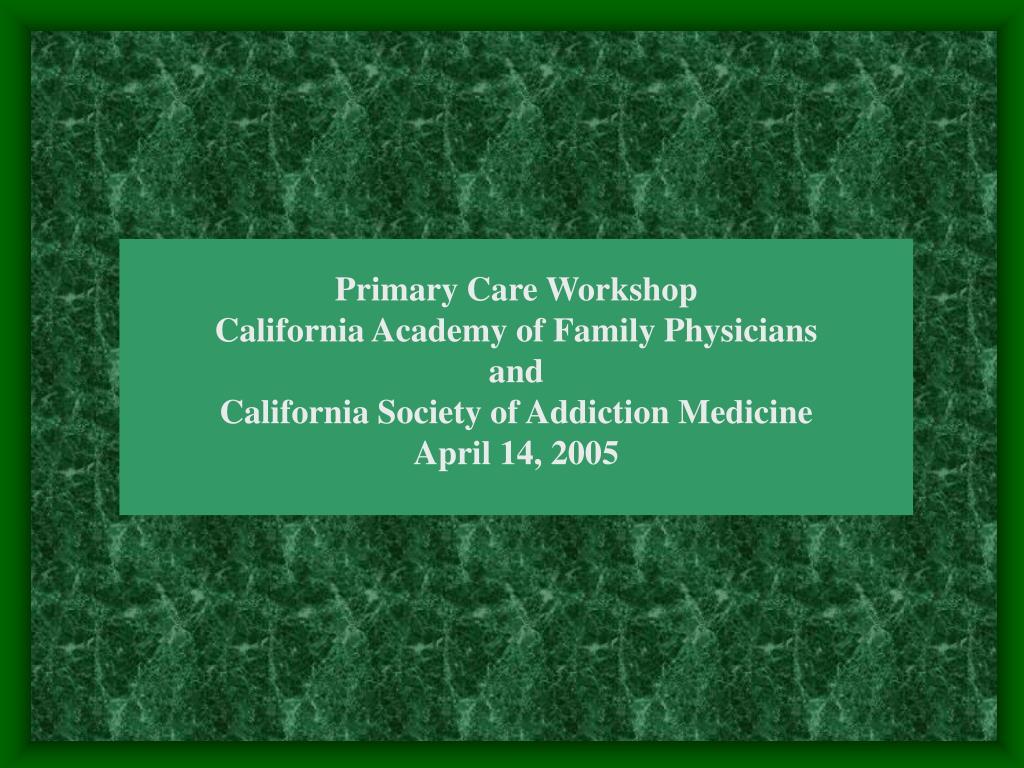 Primary Care Workshop