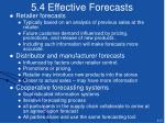 5 4 effective forecasts