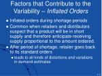 factors that contribute to the variability inflated orders