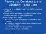 factors that contribute to the variability lead time