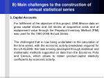 b main challenges to the construction of annual statistical series3