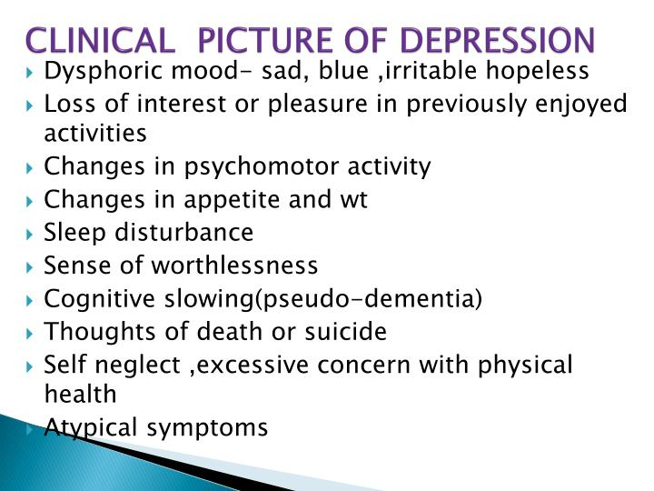 CLINICAL  PICTURE OF DEPRESSION