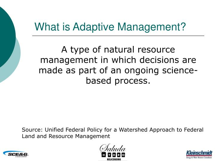What is adaptive management