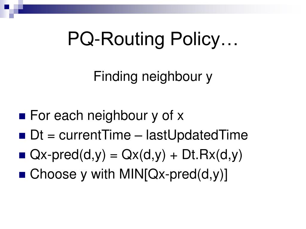 PQ-Routing Policy…