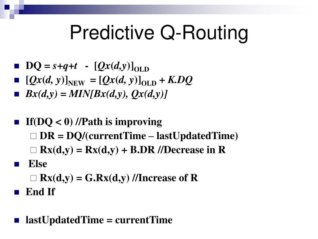 Predictive Q-Routing