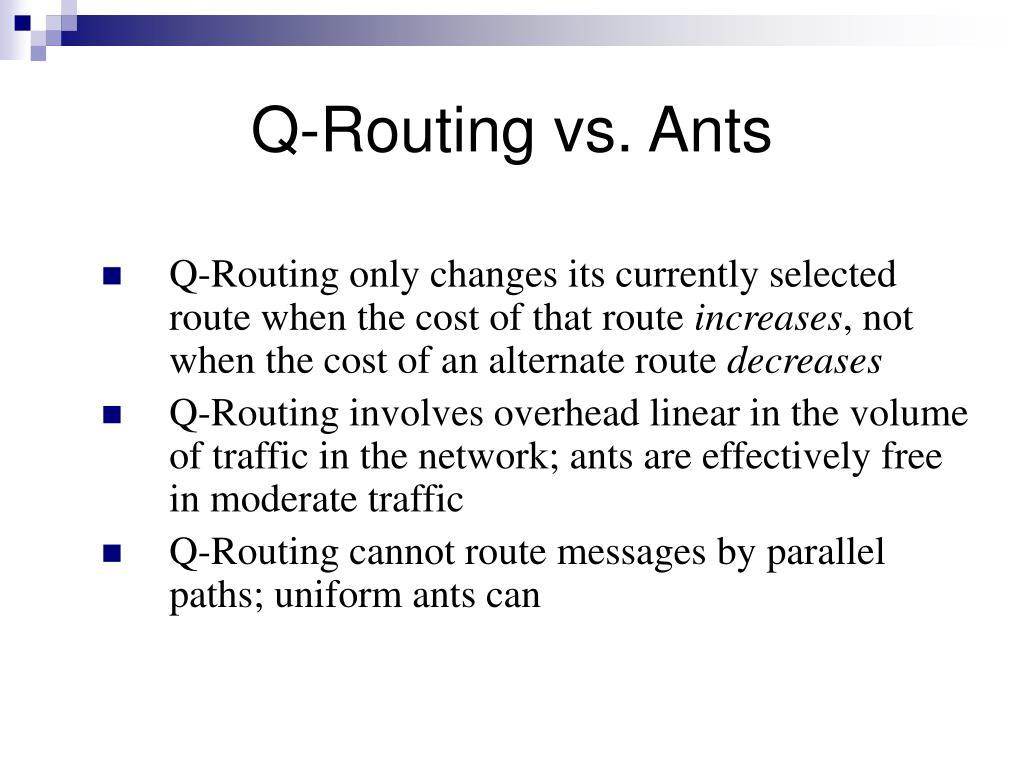 Q-Routing vs. Ants